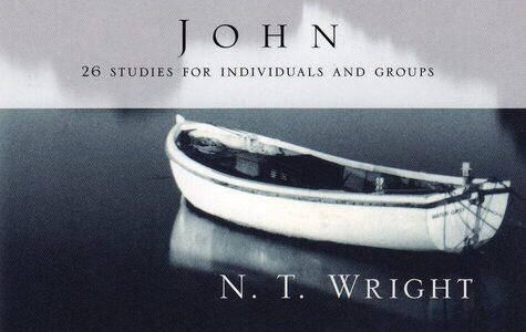 "Announcement: Teaching of N.T. Wright's ""John for Everyone"" This Sunday"